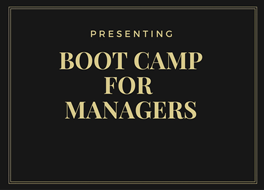 Boot Camp for Managers and Supervisors
