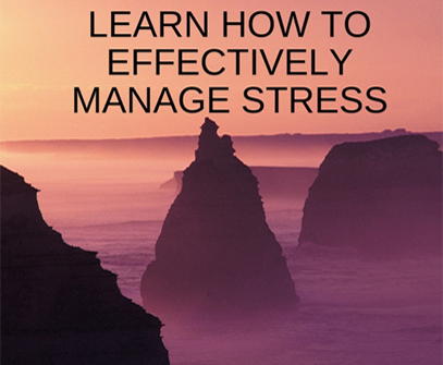 Stress Management: Learn How to Manage Your Stress